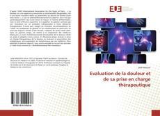 Buchcover von Evaluation de la douleur et de sa prise en charge thérapeutique