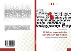 Buchcover von Mobiliser le pouvoir des personnes et des médias