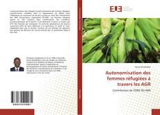 Buchcover von Autonomisation des femmes réfugiées à travers les AGR