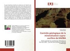 Buchcover von Contrôle géologique de la minéralisation cupro-aurifère de KAZIBA
