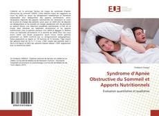 Bookcover of Syndrome d'Apnée Obstructive du Sommeil et Apports Nutritionnels