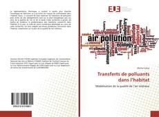 Portada del libro de Transferts de polluants dans l'habitat
