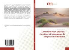 Caractérisation physico-chimique et biologique de Pergularia tomentosa的封面