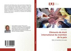 Eléments de droit international du maintien de la paix的封面