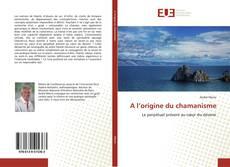 Bookcover of A l'origine du chamanisme