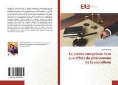 Copertina di La justice congolaise face aux effets du phénomène de la sorcellerie