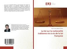 Bookcover of La loi sur la nationalité irakienne vis-à-vis de la loi française