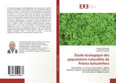 Couverture de Étude écologique des populations naturelles de Prioria balsamifera