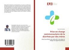 Buchcover von Prise en charge communautaire de la diarrhée par des mères