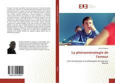 Bookcover of La phénoménologie de l'amour