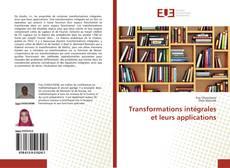 Couverture de Transformations intégrales et leurs applications