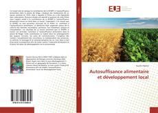 Copertina di Autosuffisance alimentaire et développement local