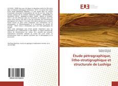 Capa do livro de Étude pétrographique, litho-stratigraphique et structurale de Lushiga
