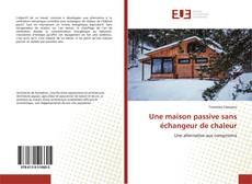 Capa do livro de Une maison passive sans échangeur de chaleur