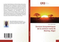 Services écosystèmiques de la ceinture verte de Niamey, Niger的封面