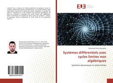 Bookcover of Systèmes différentiels avec cycles limites non algébriques