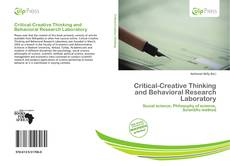 Bookcover of Critical-Creative Thinking and Behavioral Research Laboratory