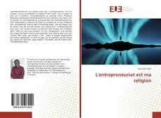Bookcover of L'entrepreneuriat est ma religion