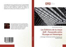 Buchcover von Les Éditions de la revue SUR : Passerelle entre l'Europe et l'Amérique