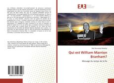 Qui est William Marrion Branham?的封面