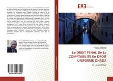 Bookcover of Le DROIT PENAL De La COMPTABILITE En DROIT UNIFORME OHADA