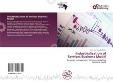 Bookcover of Industrialization of Services Business Model