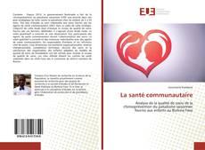 Couverture de La santé communautaire