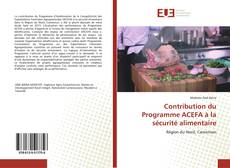 Couverture de Contribution du Programme ACEFA à la sécurité alimentaire