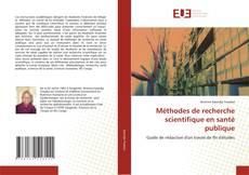 Méthodes de recherche scientifique en santé publique kitap kapağı