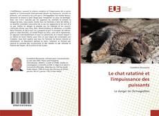 Portada del libro de Le chat ratatiné et l'impuissance des puissants
