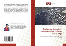 Bookcover of Sociologie Agricole Et Developpement Local en R.D. Congo