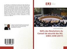 Copertina di Défis des Résolutions du Conseil de sécurité des NU, S/RES 2348 (2017)