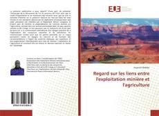 Buchcover von Regard sur les liens entre l'exploitation minière et l'agriculture