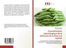 Bookcover of Caractérisation physiologique de la tolérance de la fève à la salinité