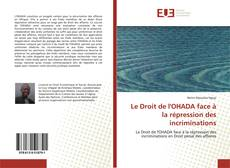 Bookcover of Le Droit de l'OHADA face à la répression des incriminations