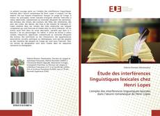 Capa do livro de Étude des interférences linguistiques lexicales chez Henri Lopes