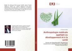 Portada del libro de Anthropologie médicale appliqée au développement et à la santé