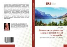 Buchcover von Élimination du phénol des eaux par osmose inverse et adsorption