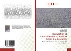 Bookcover of Formulation et caractérisation d'un micro béton à la bentonite