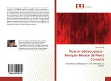 Bookcover of Dossier pédagogique - Analyser Horace de Pierre Corneille