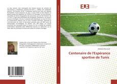 Bookcover of Centenaire de l'Espérance sportive de Tunis