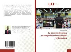 La communication managériale de nouvelles entreprises的封面