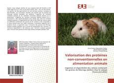 Bookcover of Valorisation des protéines non-conventionnelles en alimentation animale