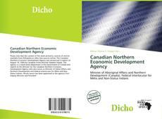 Portada del libro de Canadian Northern Economic Development Agency