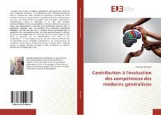 Capa do livro de Contribution à l'évaluation des compétences des médecins généralistes