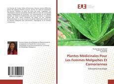 Обложка Plantes Médicinales Pour Les Femmes Malgaches Et Comoriennes