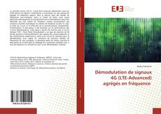 Copertina di Démodulation de signaux 4G (LTE-Advanced) agrégés en fréquence