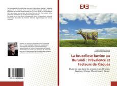 Borítókép a  La Brucellose Bovine au Burundi : Prévalence et Facteurs de Risques - hoz