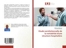 Capa do livro de Etude corrélationnelle de la rentabilité d'une structure hospitalière