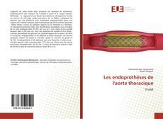 Buchcover von Les endoprothèses de l'aorte thoracique